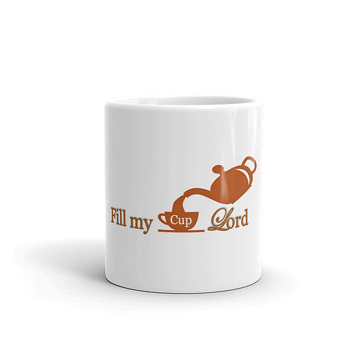 Fill My Cup Lord mug