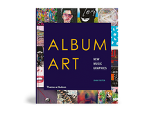 """Interview and work feature for John Foster's new book """"Album Art, New Music Graphics"""""""
