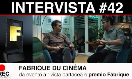 Fabrique du cinéma -                          da evento a rivista cartacea e PREMIO FABRIQUE
