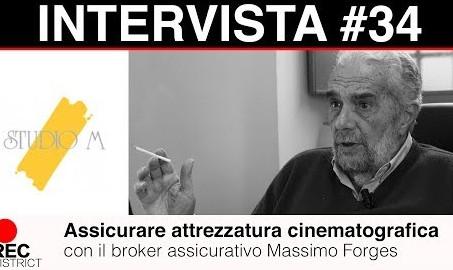 Assicurare attrezzatura cinematografica - con Massimo Forges di Studio M
