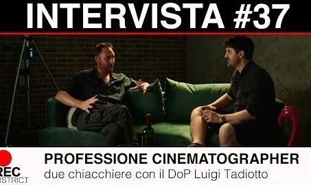 Fotografia cinematografica contemporanea  con Luigi Tadiotto