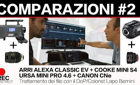 ALEXA Classic EV e URSA Mini PRO | verifica test con il Colorist Lapo Bernini