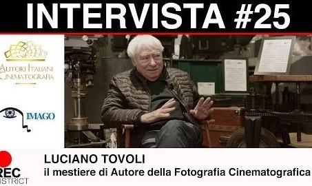 Luciano Tovoli - il mestiere di Autore della Fotografia Cinematografica