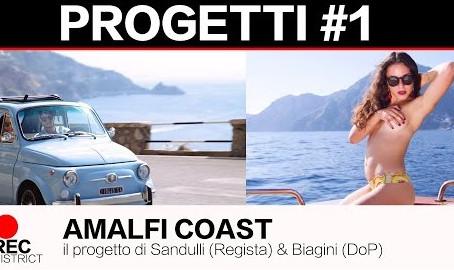 AMALFI COAST | il progetto di Simone Biagini (DoP) e Edoardo Sandulli (Regista)