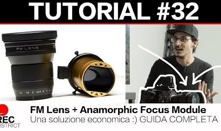 OTTICHE ANAMORFICHE - una soluzione economica con FM Lens e Anamorphic Focus Module