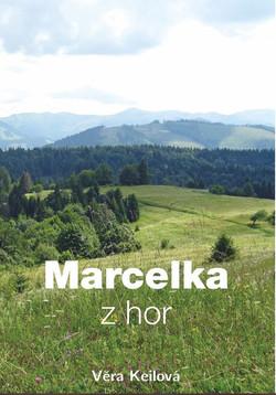 Kniha Marcelka z hor 1
