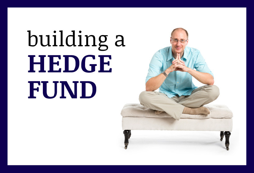 building a hedgee fund