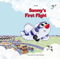 Sammy's First Flight By Rhi Said, 2021