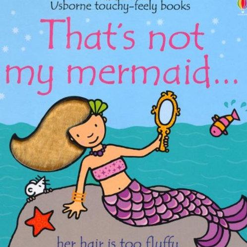 That's Not My Mermaid!