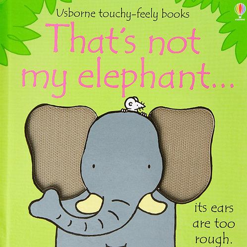 Thats Not My Elephant!