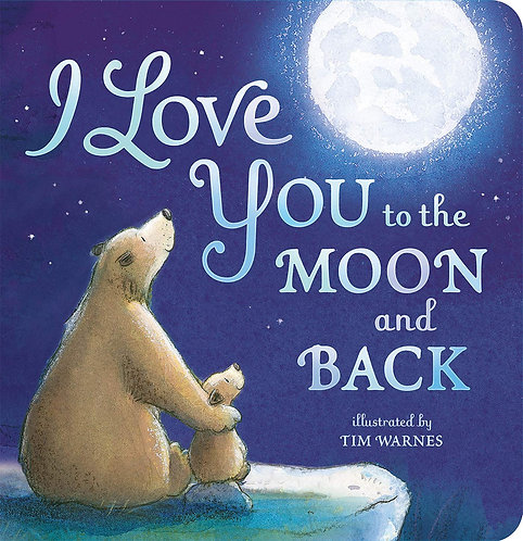I Love You to the Moon and Back