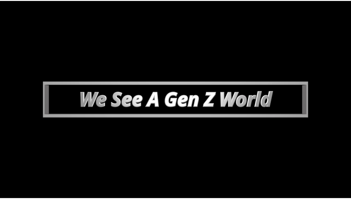 We See A Gen Z World