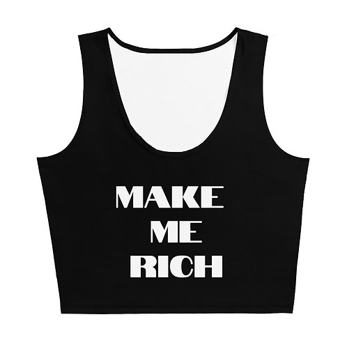 MAKE ME RICH CROP TOP