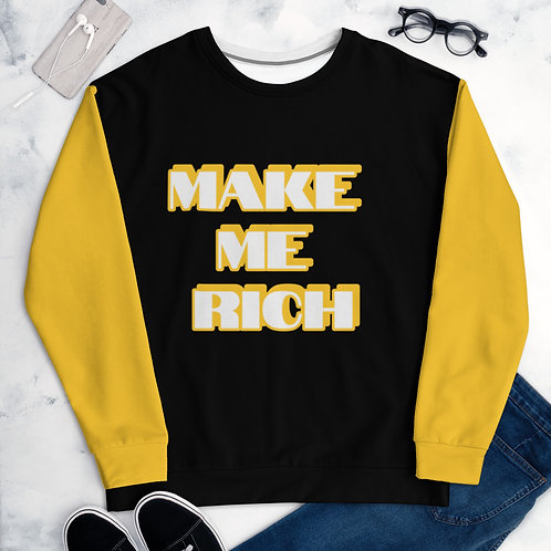 Make Me Rich Sweatshirt