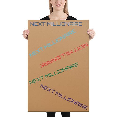 NEXT MILLIONAIRE WALL ART