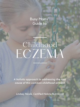 Busy Moms' Guide to: Childhood Eczema