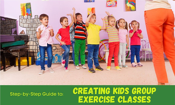 Creating Kids Group Exercise Classes