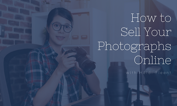 How to Sell Your Photographs Online