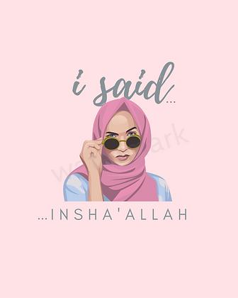 I said ...