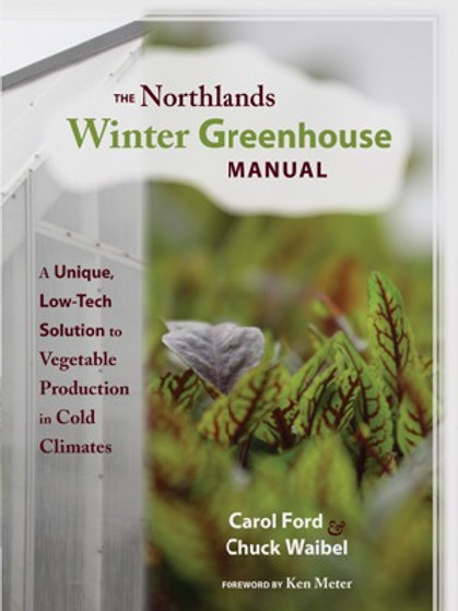 The Northland Winter Greenhouse Manual