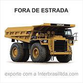 Caminhões fora de estrada usados para exportação. EXPORT TO DUBAI - EXPORT TO EUROPE - FROM BRASIL - CONTACTS IN BRAZIL TO EXPORT