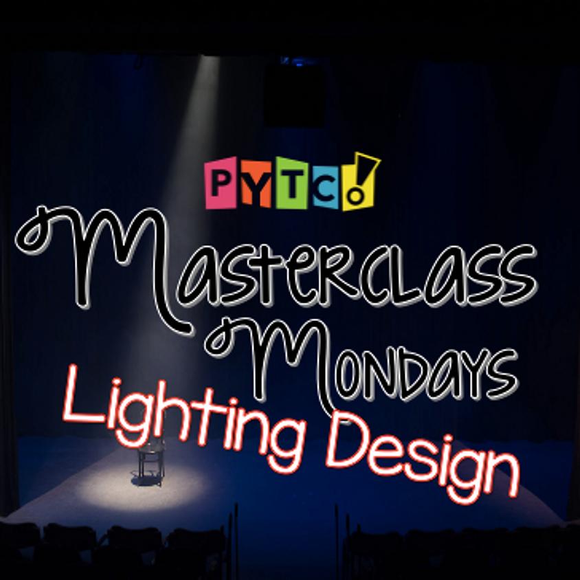 Masterclass Monday: Lighting Design
