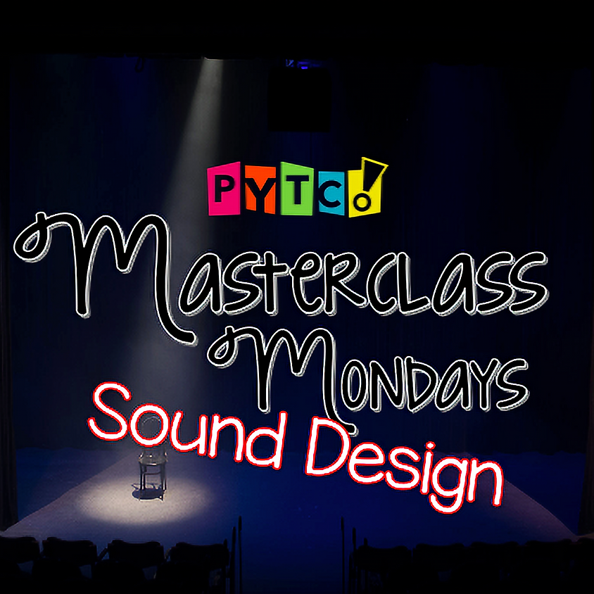 Masterclass Monday: Sound Design