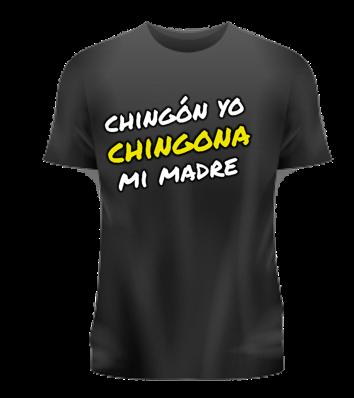 CHINGONA MI MADRE