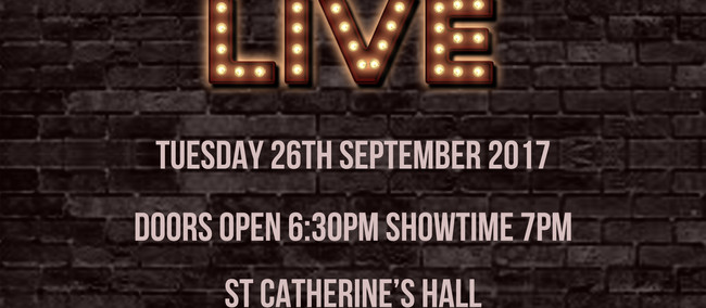 St Catherine's College is proud to present...