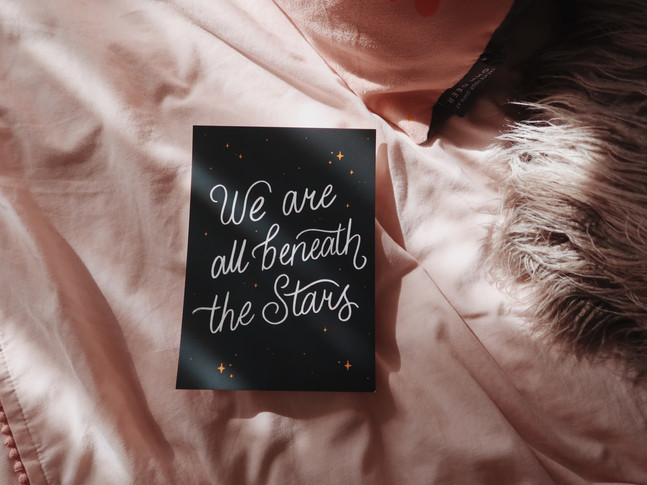 We are all beneath the stars print