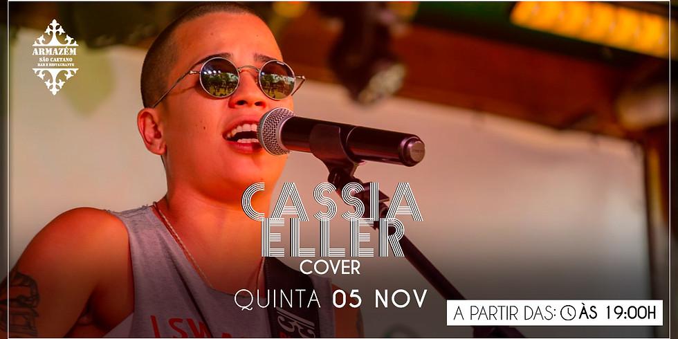 Cassia Eller Cover - aqui no Armazém São Caetano