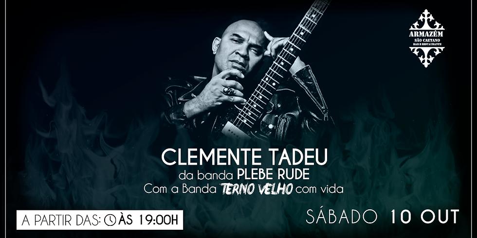 Clemente Tadeu Com a Banda Terno Velho - aqui no Armazém Bar