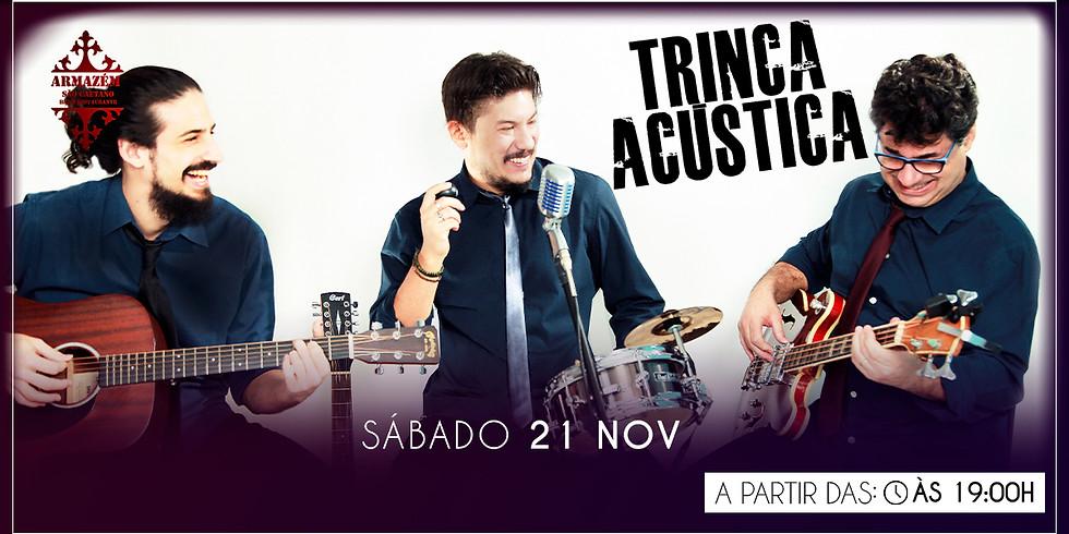 Trinca Acústica - Armazém São Caetano