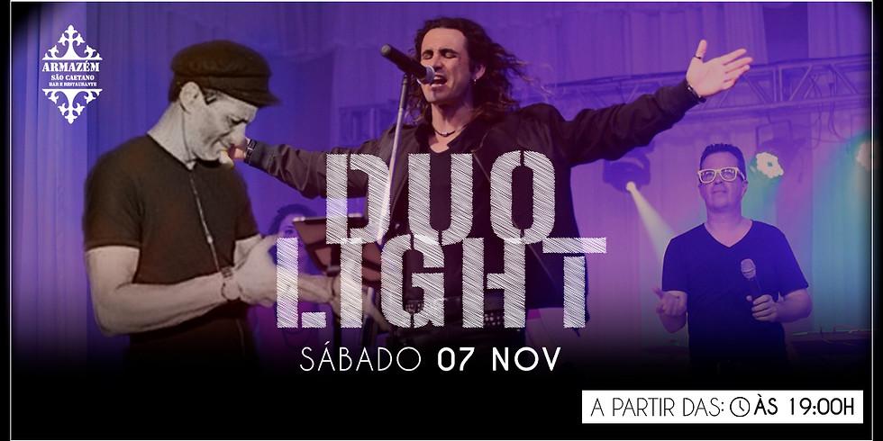 Duo Light - Sabadeou  aqui no Armazém!