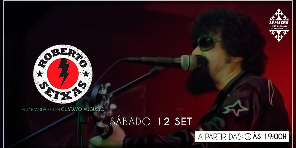 Toca Raul - Roberto Seixas - Tributo - Armazém São Caetano