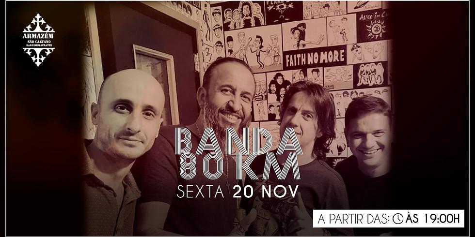 Banda 80Km - Armazém São Caetano