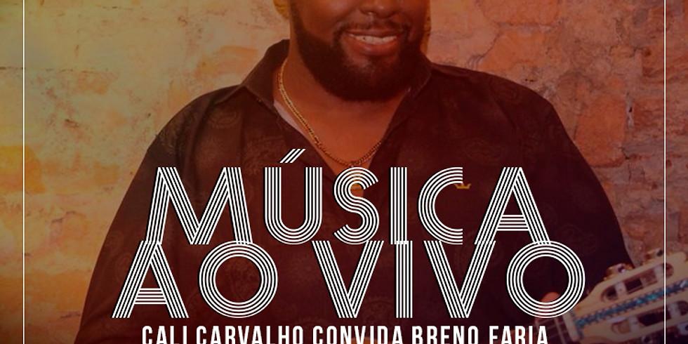 Cali Carvalho convida Breno Faria - Samba Raiz No Armazém