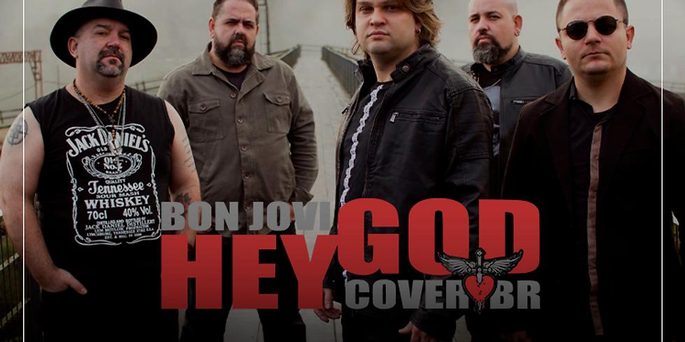Tributo Bon Jovi com a Banda Hey God aqui no Armazém
