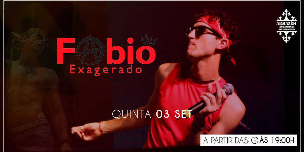 Fabio Exagerado - Cazuza Cover - Armazém São Caetano