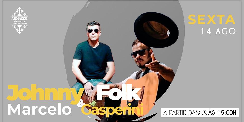 Johnny Folk & Marcelo Gasperini - Show Imperdível