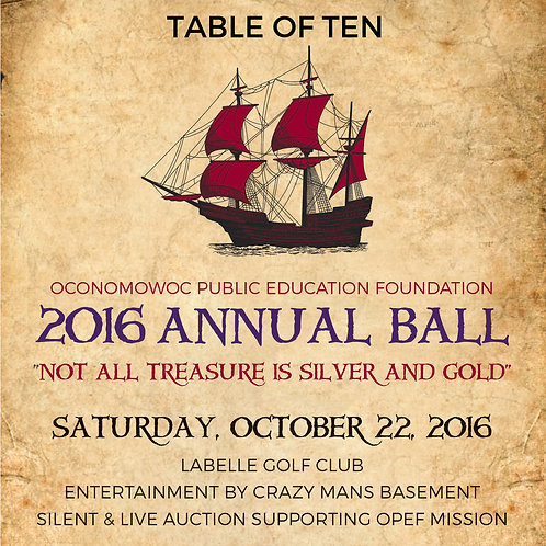 2016 Annual Ball Reserved Table of Ten