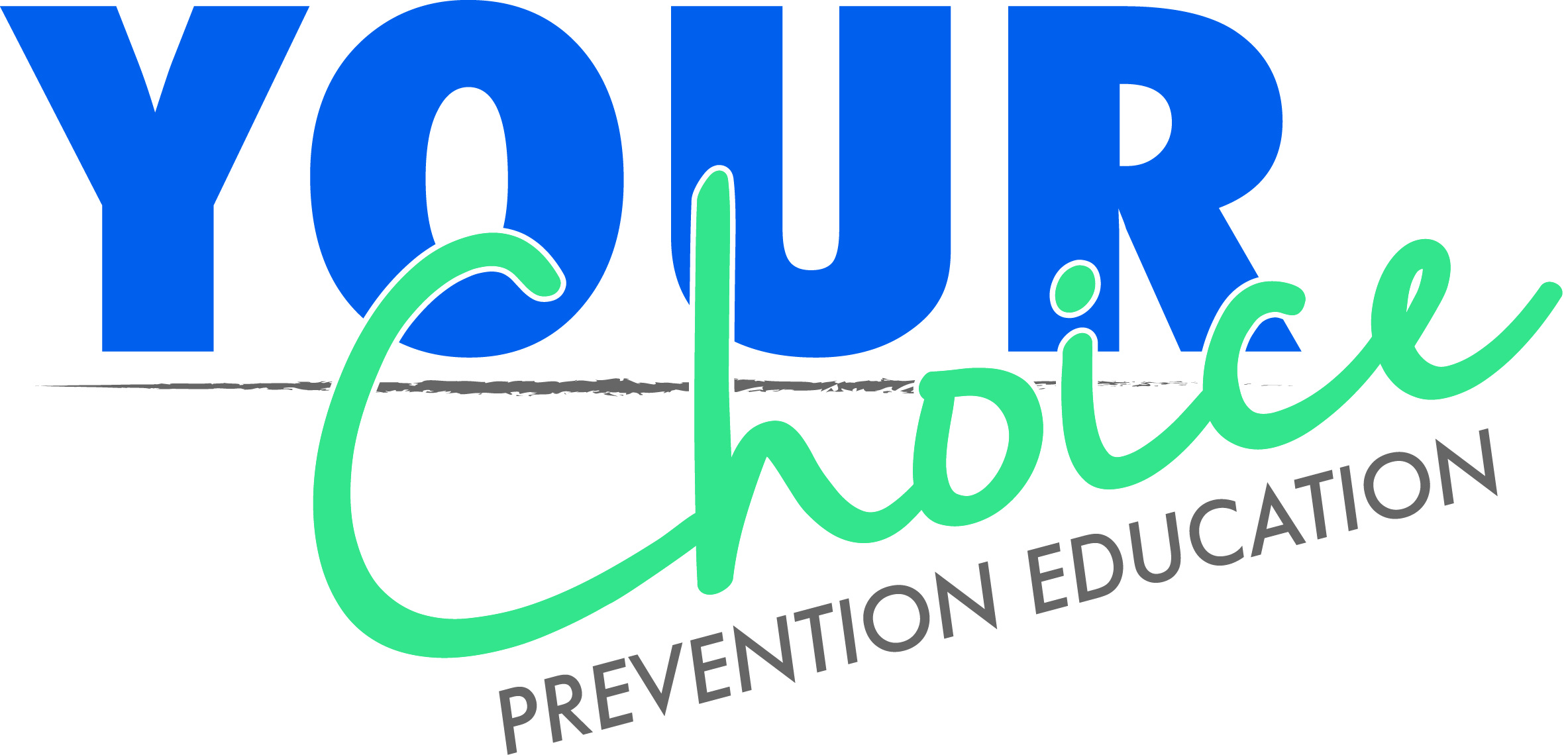 Your Choice Prevention Education