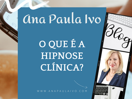 O que é a Hipnose Clínica?