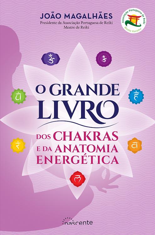 O Grande Livro dos Chakras e da Anatomia Energética