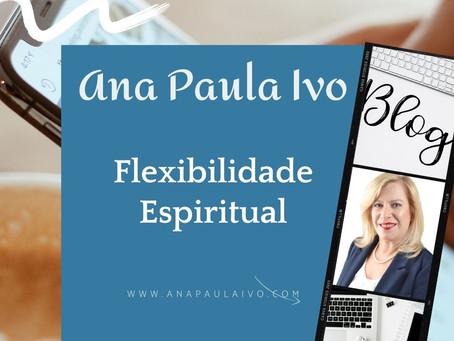 Flexibilidade Espiritual