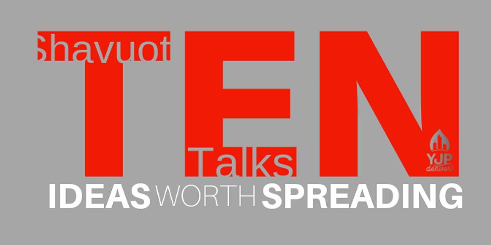Shavuot - TEN Talks