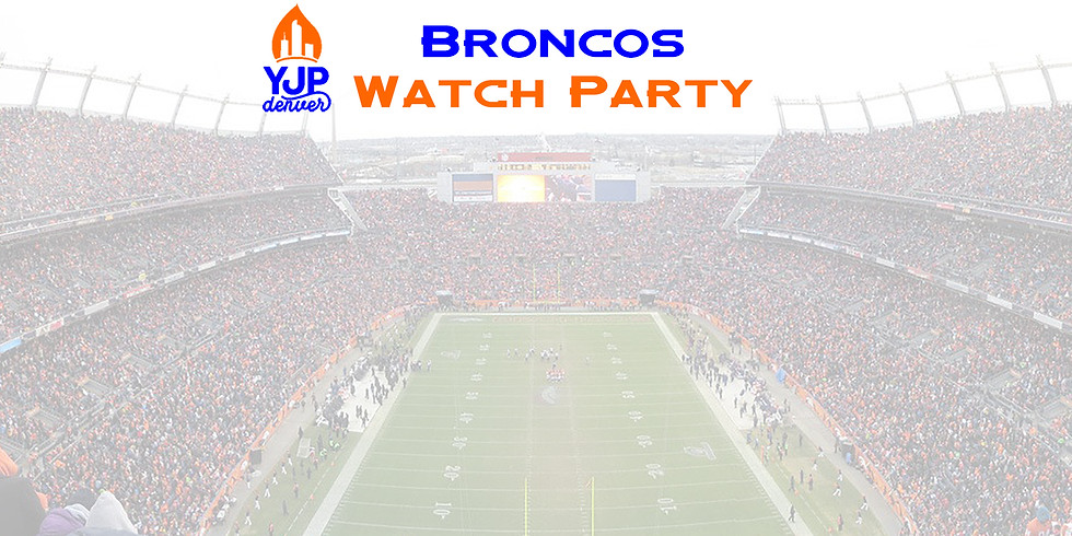 YJP Broncos Watch Party