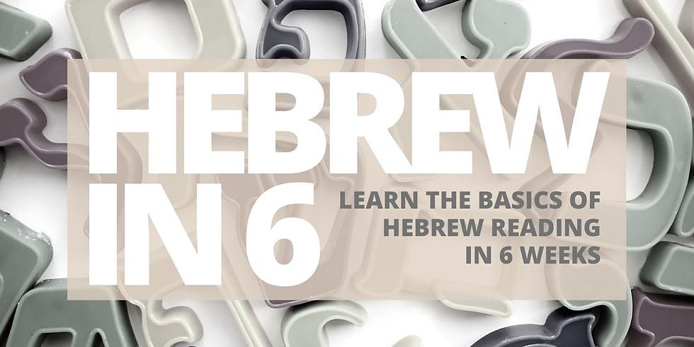 Hebrew in 6