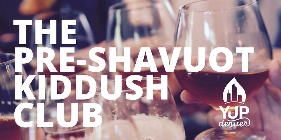 Pre-Shavuot YJP Kiddush Club & Discussion