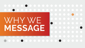 Why We Message